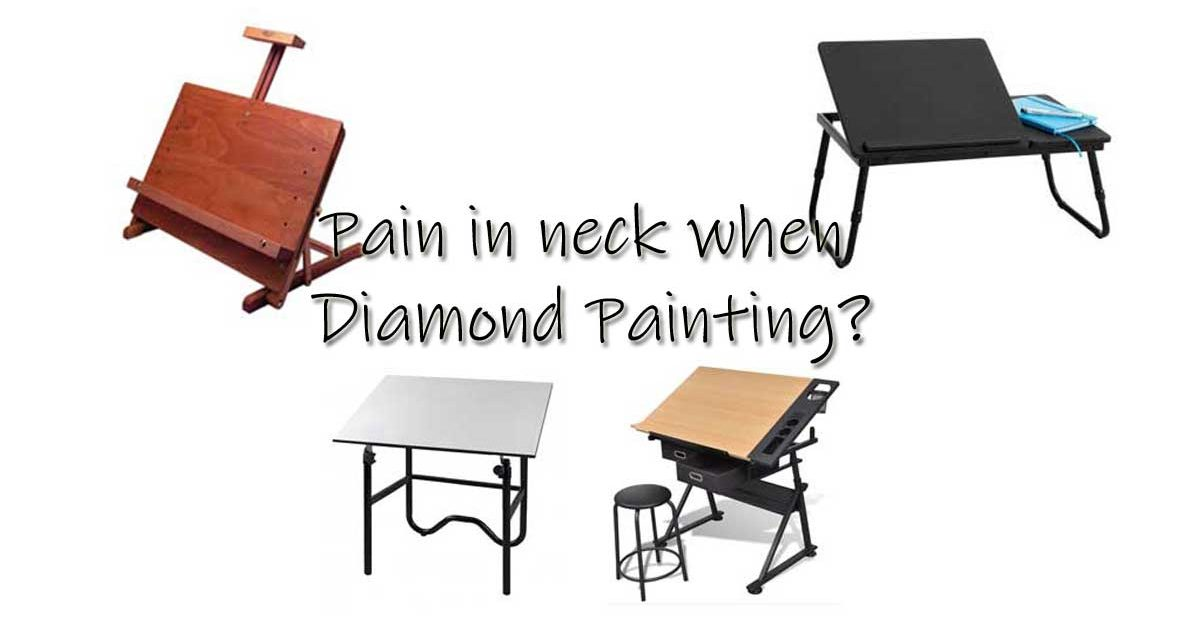 Pain in neck when Diamond Painting?