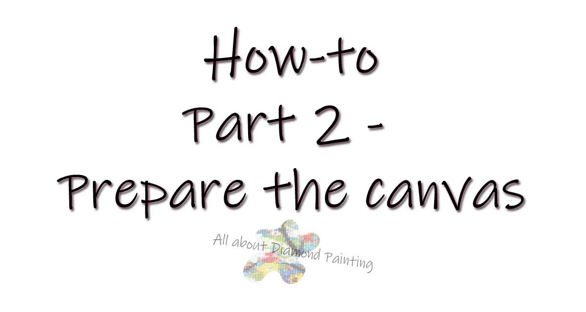 How-to – Prepare the canvas