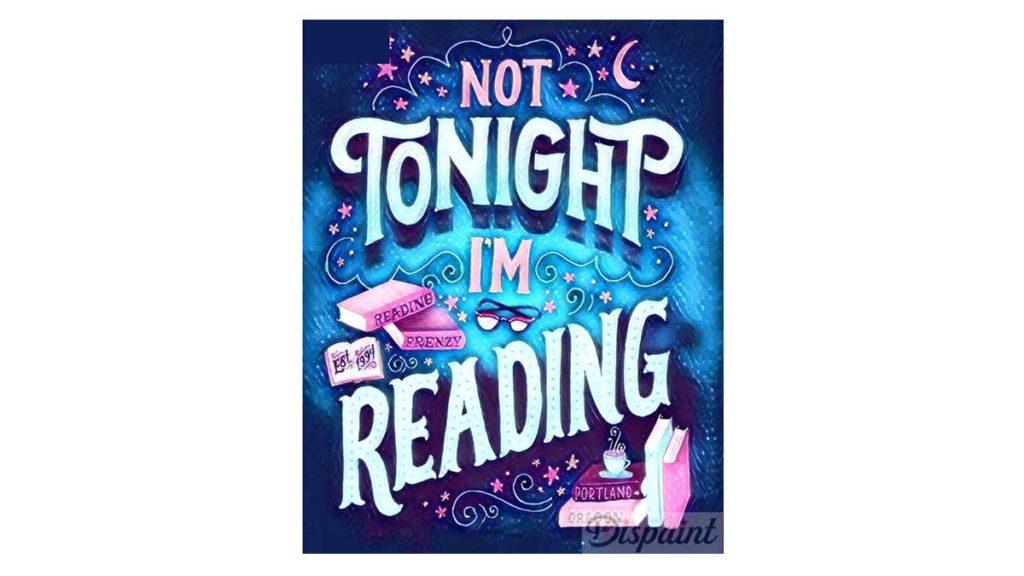 Not tonight I'm reading