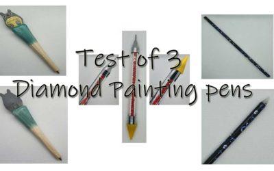 Test of 3 Diamond Painting pens