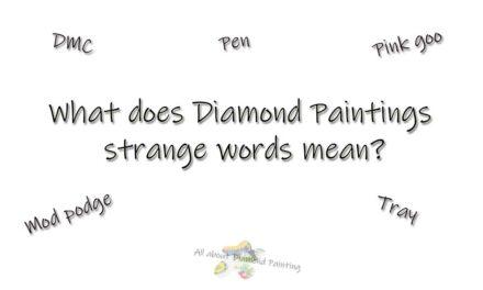 Strange words in Diamond Painting