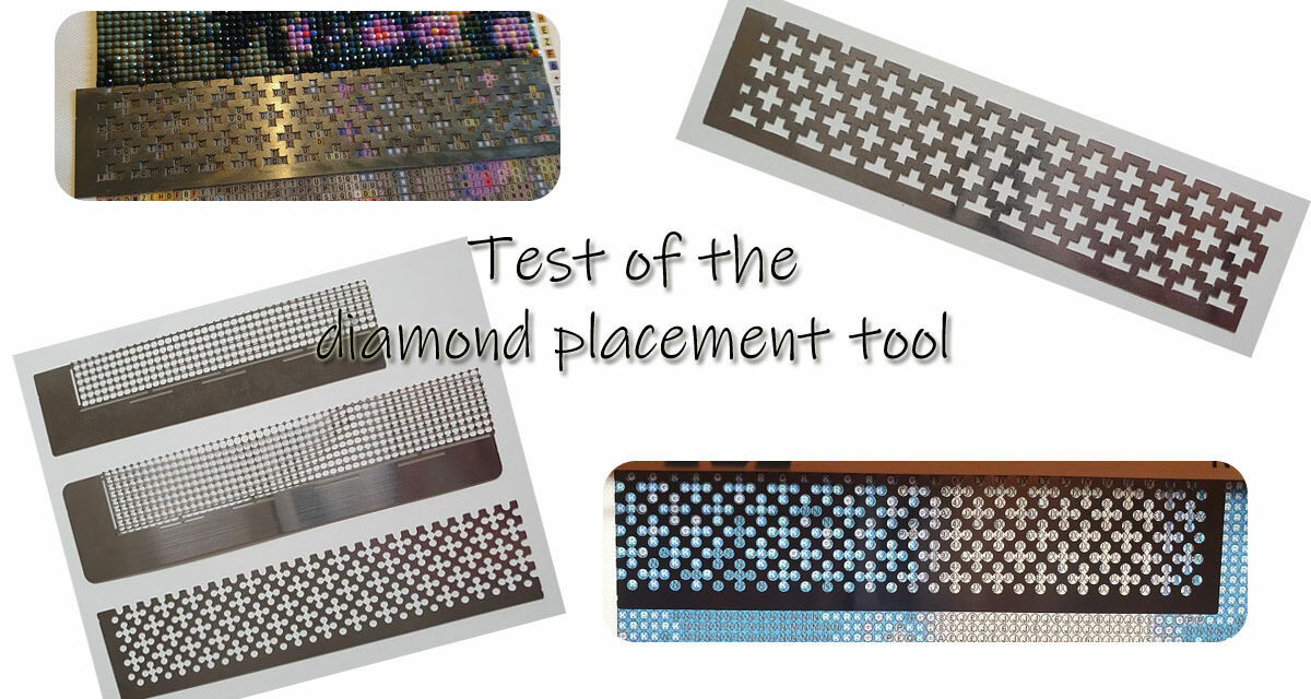 Test of the diamond placement tool